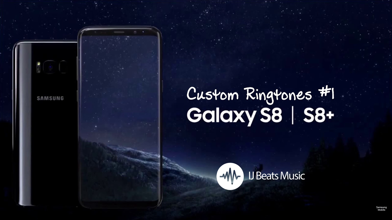 FREE Custom Samsung Galaxy S8/S8+ Ringtone
