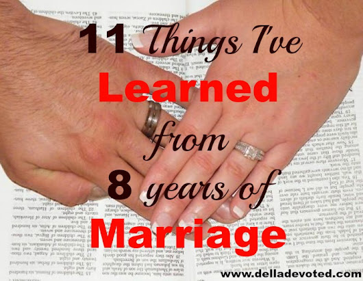 11 things I've Learned from 8 years of Marriage