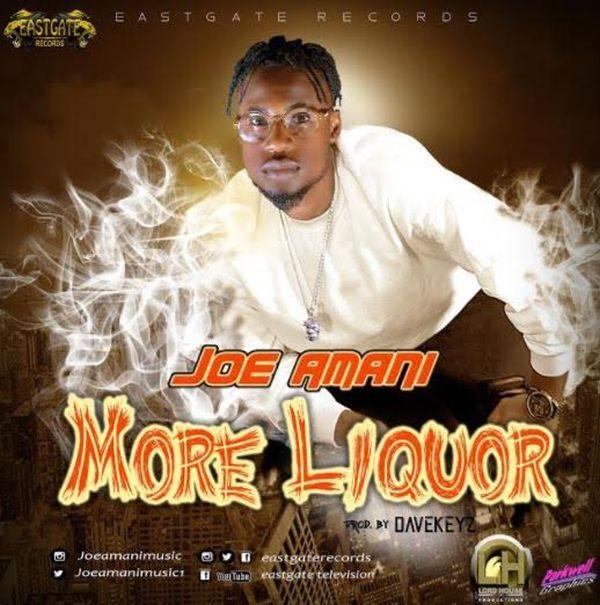 Music] Joe Amani - More Liquor » Naijaloaded
