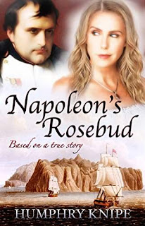 Napoleon's Rosebud - a novel of romantic intrigue by Humphry Knipe