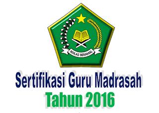 Penatapan Calon Sertifikasi Guru Madrasah Tahun 2016