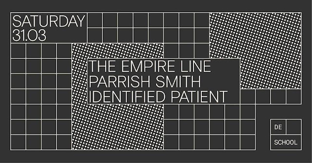 > THE EMPIRE LINE / P. SMITH / IDENTIFIED PATIENT · Amsterd. [31Mar2018]