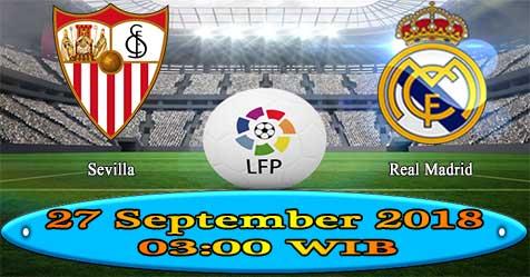 Prediksi Bola855 Sevilla vs Real Madrid 27 September 2018