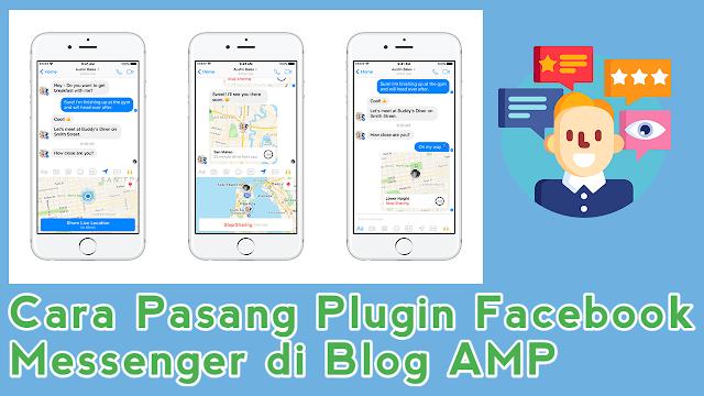 Cara Pasang Plugin Facebook Messenger di Blog AMP HTML