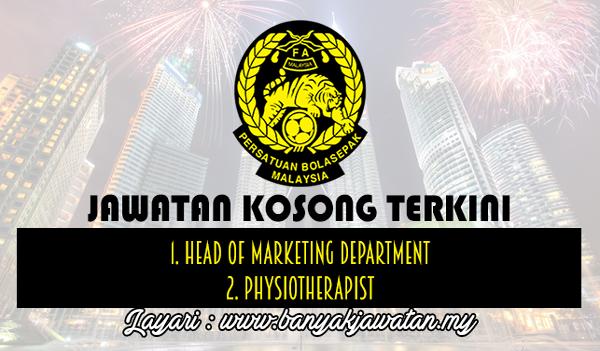 Jawatan Kosong Terkini 2017 di Persatuan Bola Sepak Malaysia (FAM)