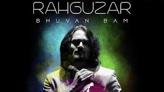Rahguzar Song Lyrics | Bhuvan Bam | BB Ki Vines