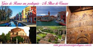 Paseios Veneza Ilhas Veneza - Visitar Veneza com guia em português
