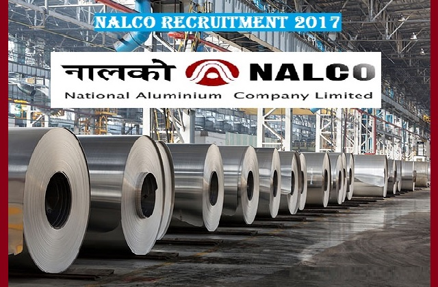NALCO Recruitment Notification 2017-2018 Apply Now