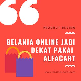 Belanja Online Jadi Dekat Pakai Alfacart