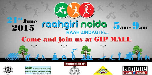 First Edition of Raahgiri Noida on the ocassion of International Yoga Day