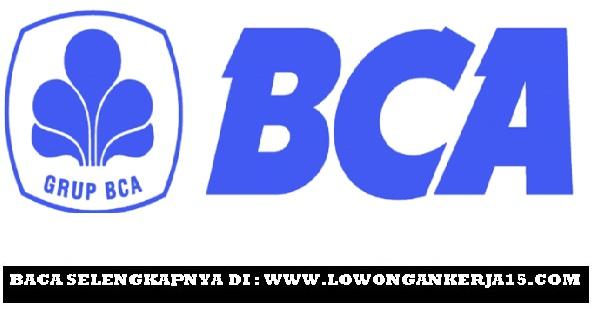Rekrutmen Lowongan Kerja Bank BCA