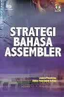 Judul Buku : Strategi Bahasa Assembler Disertai CD
