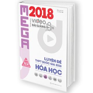 Tải PDF Mega Hóa Học 2018