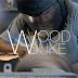 Το πρώτο επεισόδιο της διαδικτυακής εκπομπής wood duke είναι πλέον εδώ