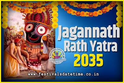2035 Jagannath Rath Yatra Pooja Date and Time, 2035 Puri Ratha Yatra Calendar