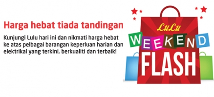 LuLu Weekend Flash  bermula 15 hingga 18 March 2019.