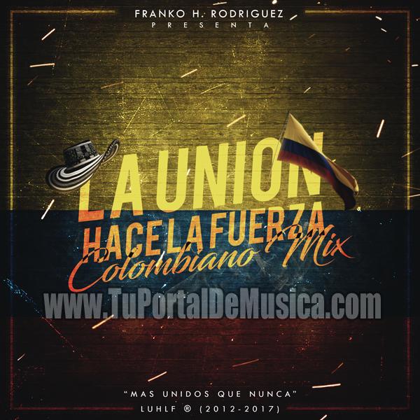 La Union Hace La Fuerza Ed. Colombiano Mix (2017)