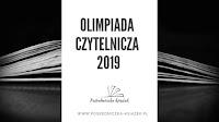 http://www.posredniczka-ksiazek.pl/2019/03/olimpiada-czytelnicza-2019-podsumowanie.html