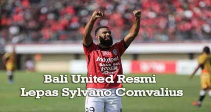 Bali United Resmi Lepas Sylvano Comvalius
