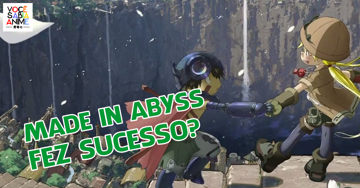 Made in Abyss fez sucesso? - Segunda temporada de Made in Abyss?