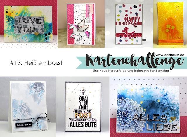 http://danipeuss.blogspot.com/2016/03/kartenchallenge-013-technik-heiss-embossen.html