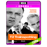 T2 Trainspotting: La vida en el abismo (2017) WEB-DL 720p Audio Ingles 5.1 Subtitulada