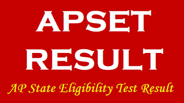 AP State Eligibility Test 2018 Result,APSET Results,AP SET RESULTS