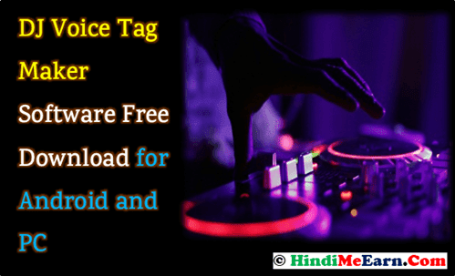 DJ Voice Tag Maker Software Free Kaise Download Kare