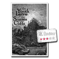 Frugal GM Review: The Ytroth Larvae of the Scarsea Cliffs