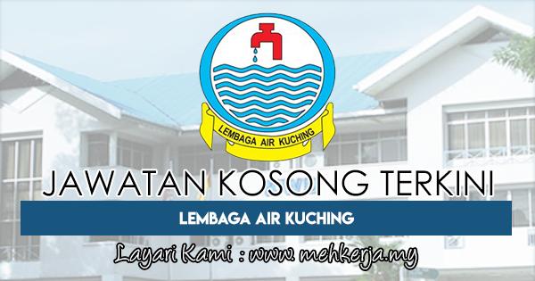 Jawatan Kosong Terkini di Lembaga Air Kuching