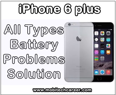 mobile, cell phone, iphone repair, smartphone, how to fix, solve, repair Apple iPhone 6 Plus, fast drain, mobile battery, low back up, empty battery, full discharge, problems, faults, jumpar ways solution, kaise kare hindi me, repairing tips, guide, video, software, itunes apps, pdf books, download, in hindi.