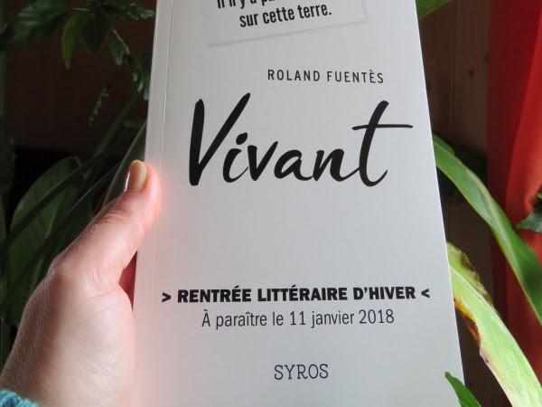 Vivant de Roland Fuentès