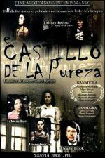 The Castle of Purity (El Castillo de la pureza) 1973