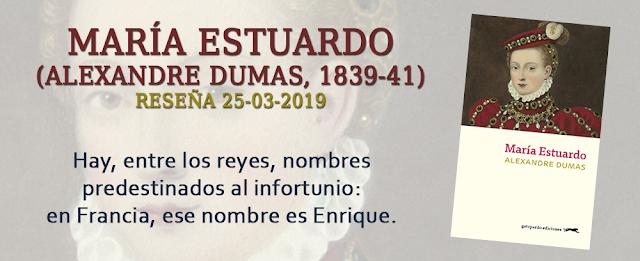 https://inquilinasnetherfield.blogspot.com/2019/03/resena-by-mh-maria-estuardo-alexandre-dumas.html