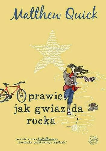 http://lubimyczytac.pl/ksiazka/230742/prawie-jak-gwiazda-rocka