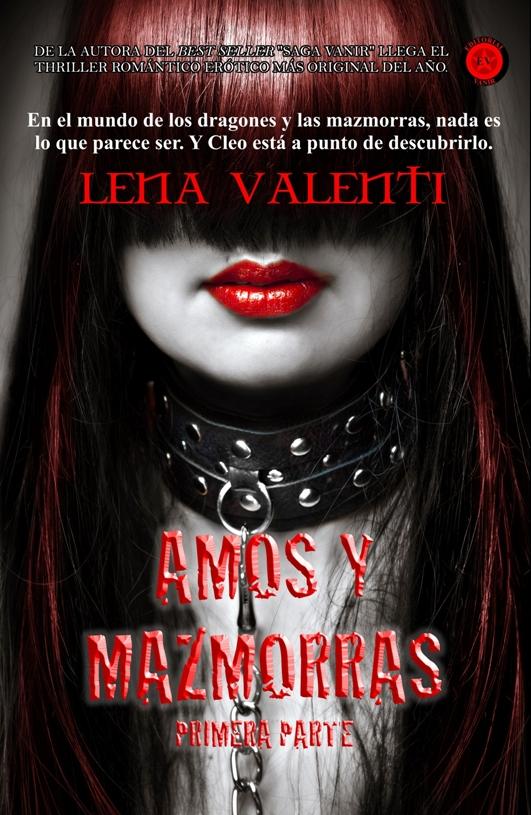Amos y Mazmorras I Lena Valenti