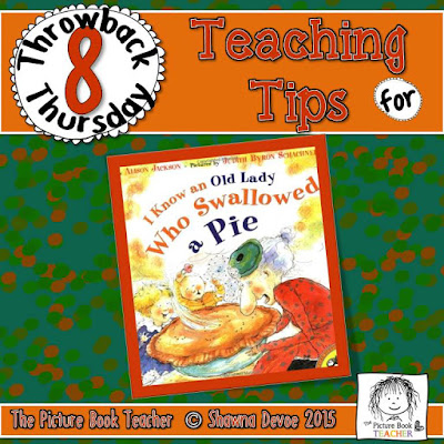 I Know an Old Lady Who Swallowed a Pie by Alison Jackson TBT - Teaching Tips.