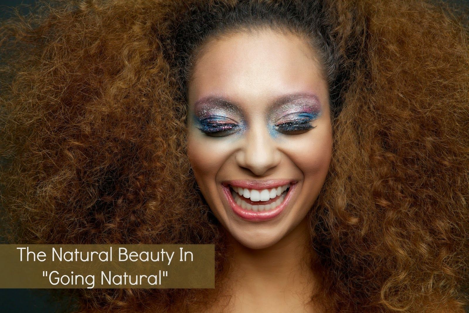 """The Natural Beauty In """"Going Natural"""""""