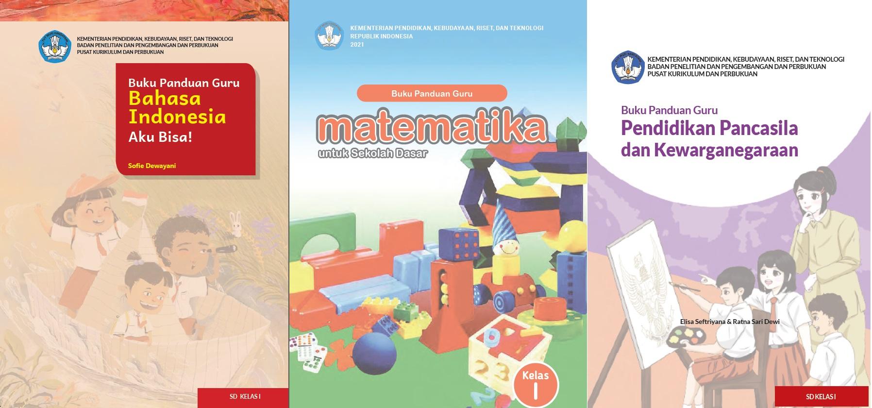 Download Buku Guru dan Buku Siswa Satuan Pendidikan Sekolah Dasar (SD) Kelas I Sekolah Penggerak