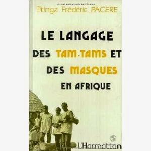 Le langage des TAM-TAM et des masques en Afrique, Titinga Frederic Pacere, artpreneure-20