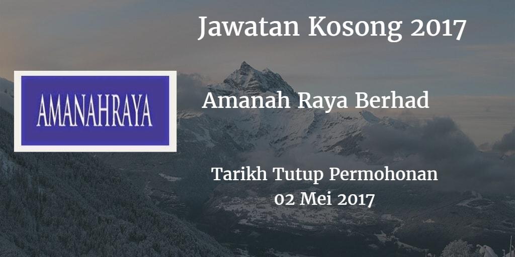 Jawatan Kosong Amanah Raya Berhad  02 Mei 2017