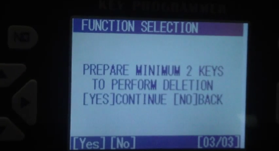 Prepare minimum 2 keys to perform deletion.