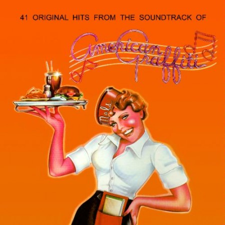 Officially A Yuppie Great Soundtracks American Graffiti