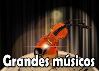 Grandes músicos