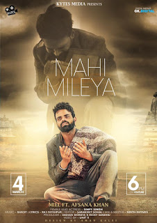 Mahi Mileya Lyrics – Miel Song