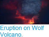 http://sciencythoughts.blogspot.com/2015/05/eruption-on-wolf-volcano.html