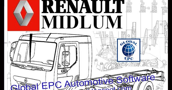 global epc automotive software: renault midlum workshop service manuals and wiring  diagrams