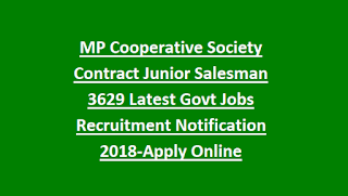MP Cooperative Society Contract Junior Salesman 3629 Latest Govt Jobs Recruitment Notification 2018-Apply Online