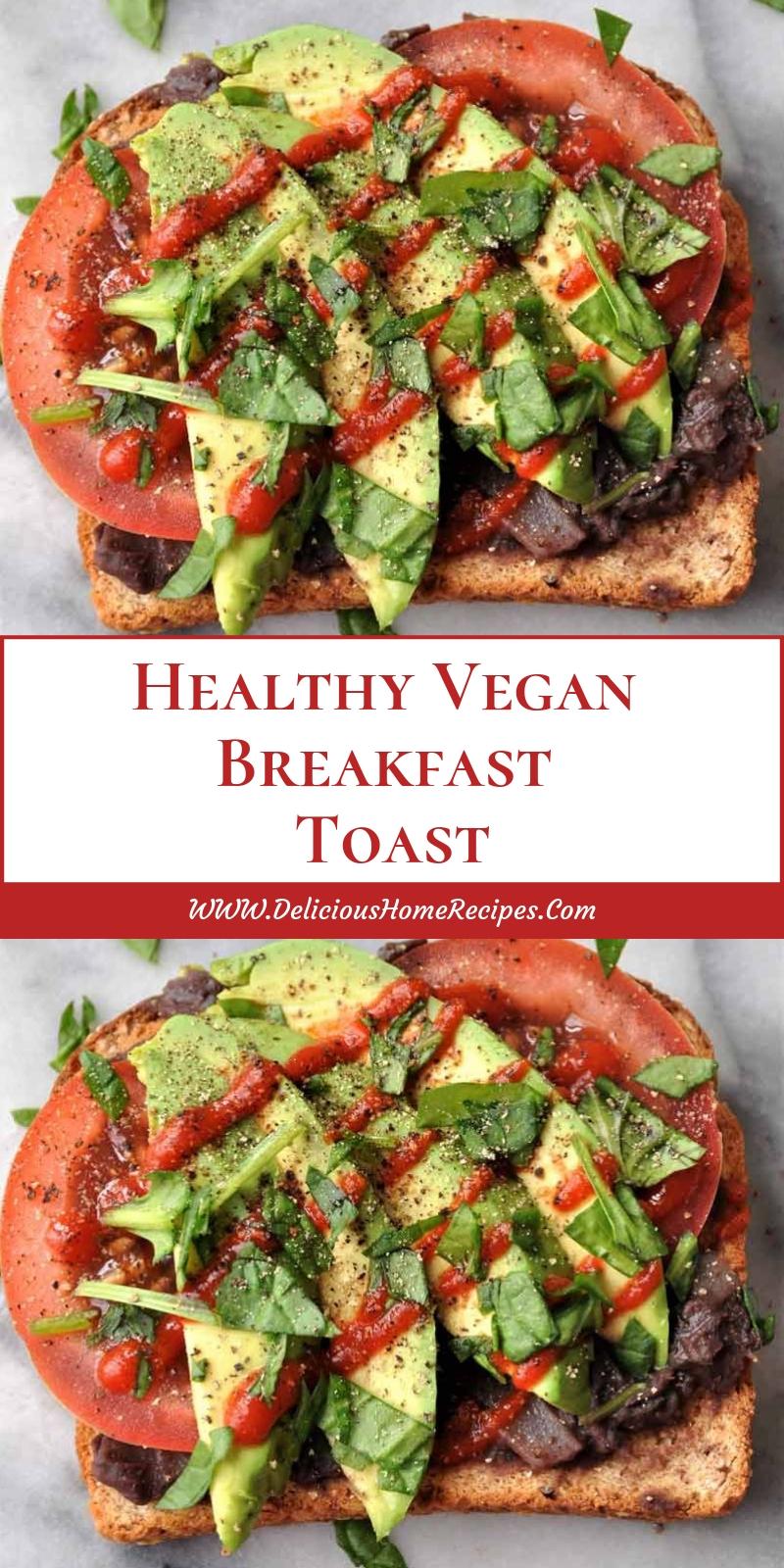 Healthy Vegan Breakfast Toast