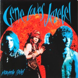 Break the Chain - Gene Loves Jezebel